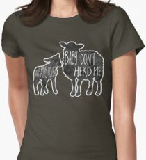 What is love? Baby don't HERD me - Pun Womens Fitted T-Shirt