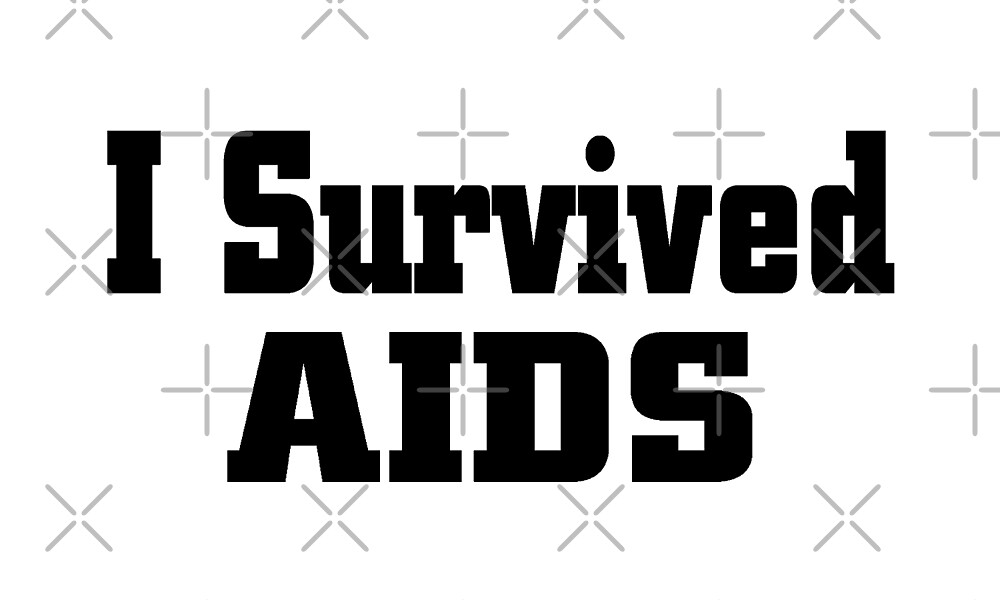 I Survived AIDS T Shirt  by greatshirts
