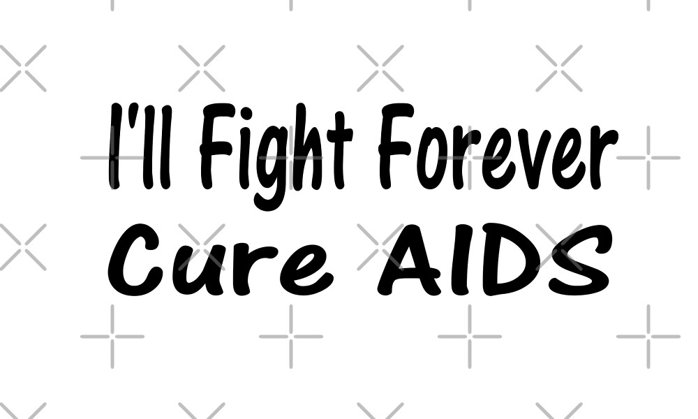 Ill Fight Forever Cure AIDS T Shirt  by greatshirts