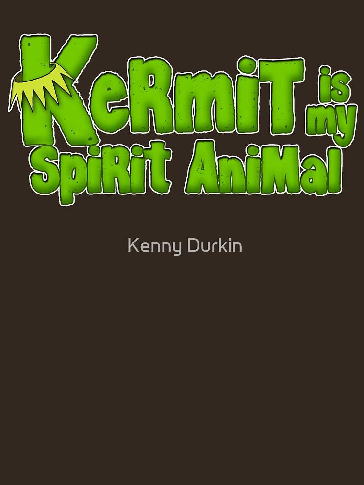 Kermit is my spirit animal by Durkinworks