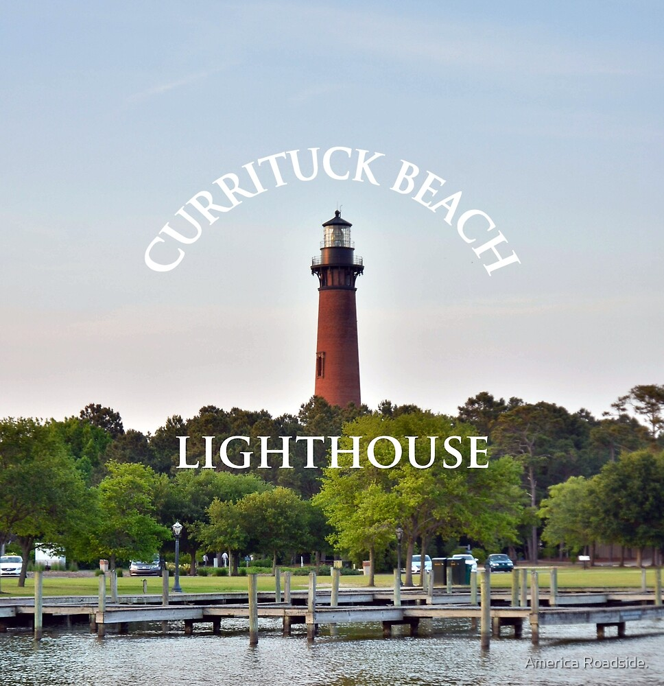 Currituck Beach Lighthouse. by America Roadside.