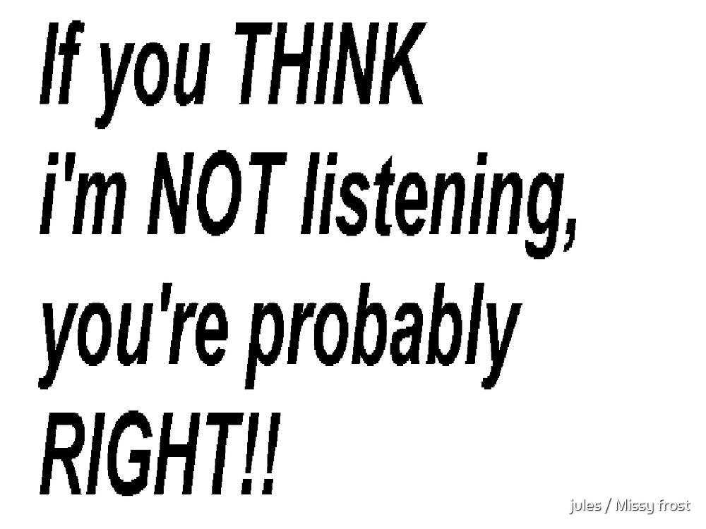 Not listening by jules / Missy frost