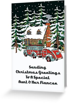 Aunt & Her Fiancee Sending Christmas Greetings Card by Gear4Gearheads