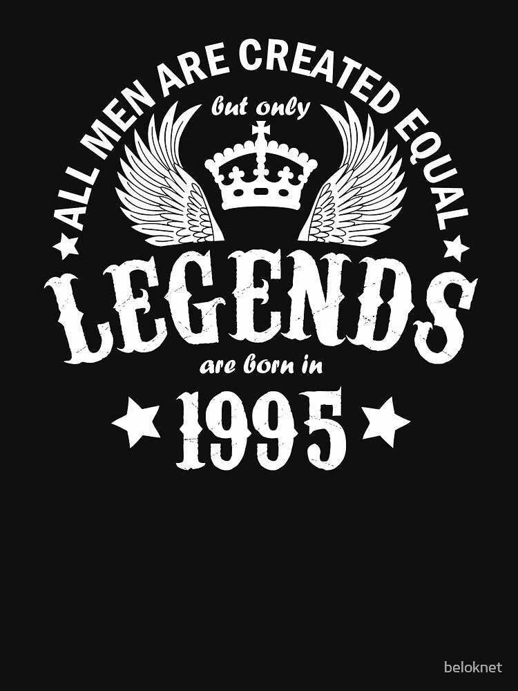 Legends are Born in 1995 by beloknet