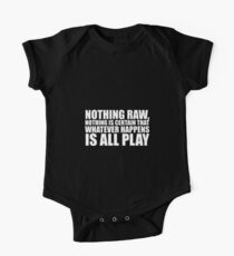 Nothing raw nothing... Life Inspirational Quote Kids Clothes