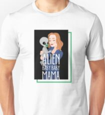 The X-Files - Alien Baby Baby Mama Unisex T-Shirt