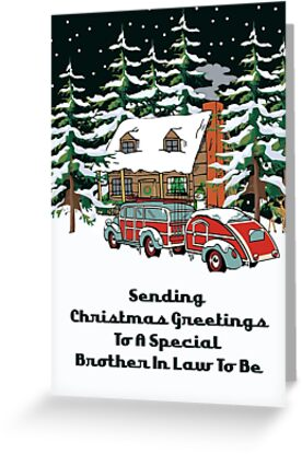 Brother In Law To Be Sending Christmas Greetings Card by Gear4Gearheads