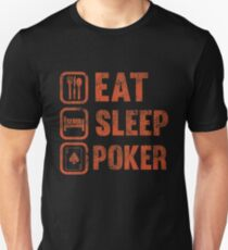 Eat Sleep Poker Funny Gambling Distressed T-Shirt T-Shirt