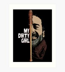 Look at my dirty girl Art Print