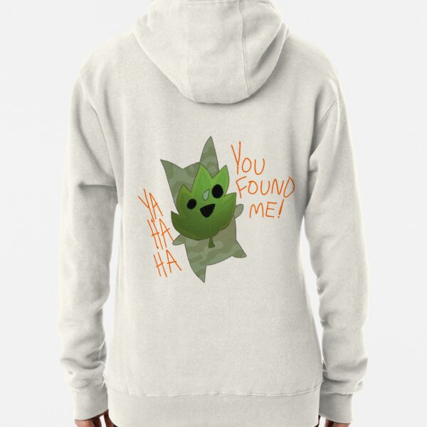 You Found Him! Pullover Hoodie