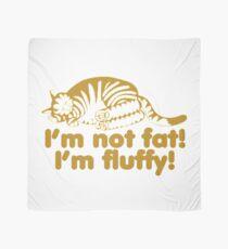 I'm Not Fat I'm Fluffy Cat Scarf