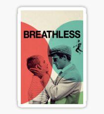 Breathless Sticker