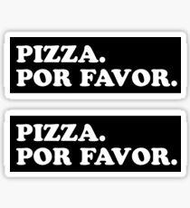PIZZA PLEASE Sticker