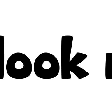 You look nice! sticker (Big Bottom Cartoon font) by official-foffee