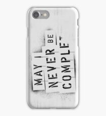 NEVER BE COMPLF iPhone Case/Skin