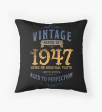 Made In 1947 - 70th Birthday Gift Throw Pillow
