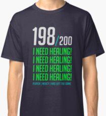 198/200  I NEED HEALING! player has left. Classic T-Shirt