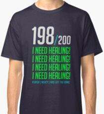 198/200  I NEED HEALING! player has left. Classic T-Shirt