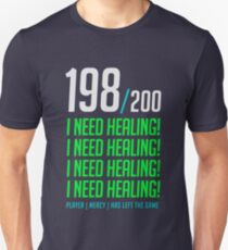 198/200  I NEED HEALING! player has left. Unisex T-Shirt