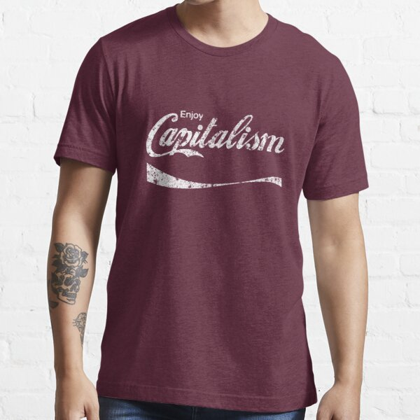 Enjoy Capitalism (rusted version) Essential T-Shirt