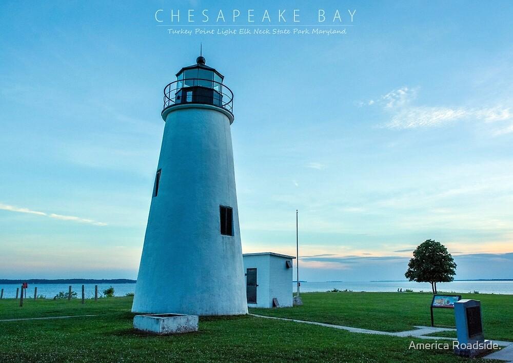 Chesapeake Bay. by America Roadside.
