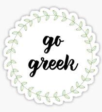 go greek! Sticker