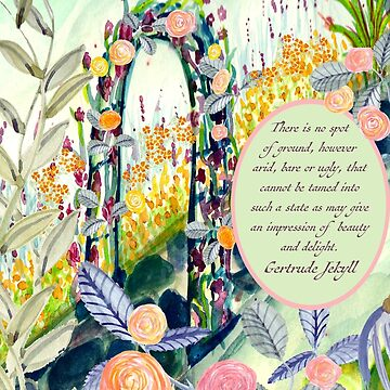 Rose Garden Scene with Gertrude Jekyll Inspirational Quote by LeahQuinnDesign