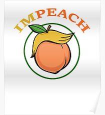 IMPEACH - Trump Hair Peach Poster