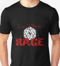 I Would Like To RAGE Unisex T-Shirt