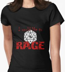 I Would Like To RAGE Women's Fitted T-Shirt