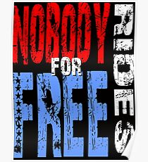Nobody Rides For Free Poster