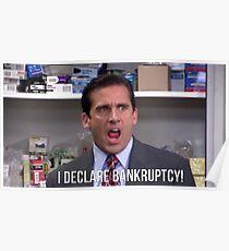 Michael Scott- I Declare Bankruptcy! Poster
