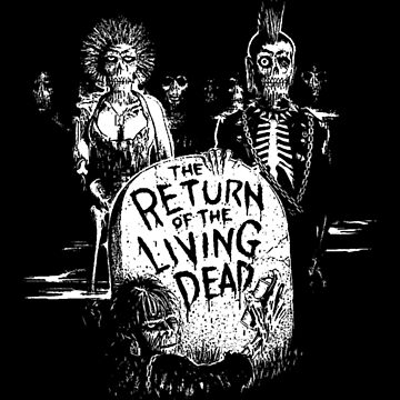 Return of the Living Dead by biggeek