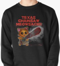 Texas Chainsaw Meowsacre Pullover