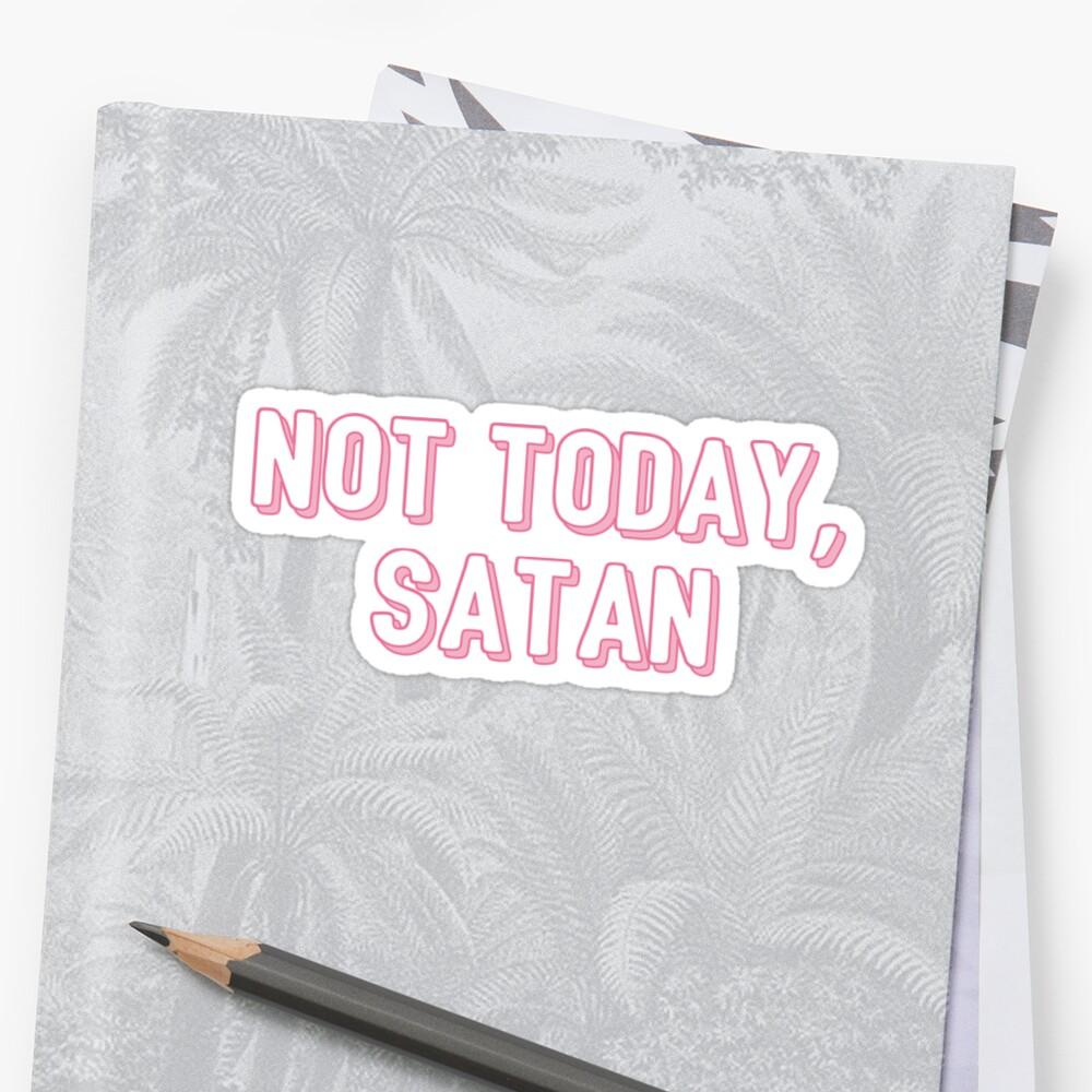 not today satan by c. elizabeth