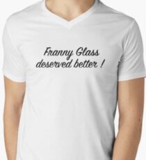 Franny Glass Deserved Better! Mens V-Neck T-Shirt