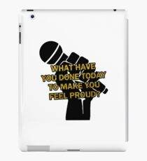 What Have You Done Today to Make You Feel Proud? | Miranda iPad Case/Skin