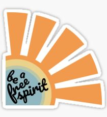 Be a Free Spirit Sticker