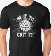 In It To Crit It! T-Shirt