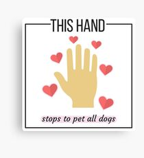 This Hand Pets Dogs Canvas Print