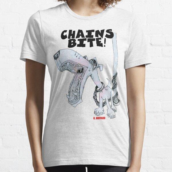 Chains Bite - Dogs Deserve Better Essential T-Shirt
