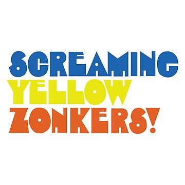 SCREAMING YELLOW ZONKERS Tshirt - 70s Tshirt - Kitsch Shirt - Defunct Company Logo - Retro Logo Tshirt by darkvortex