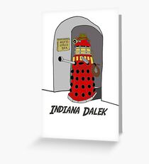 Indiana Dalek Greeting Card