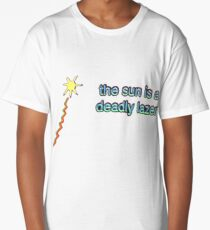 The sun is a deadly lazer Long T-Shirt