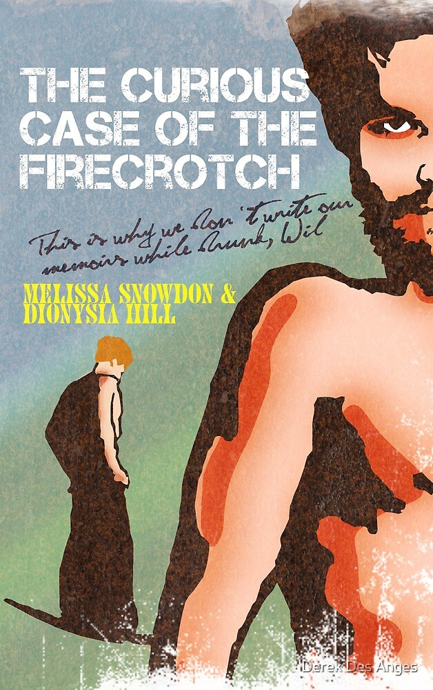 the curious case of the firecrotch by Derek Des Anges