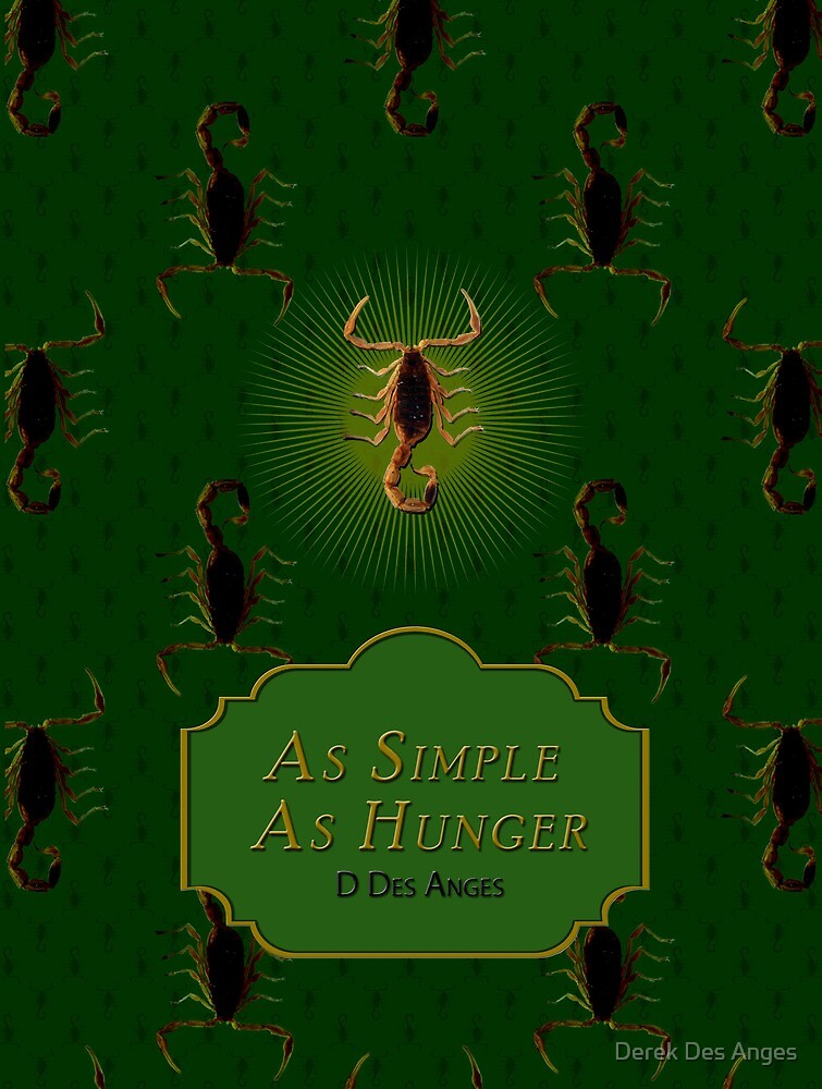 As Simple As Hunger 1 by Derek Des Anges