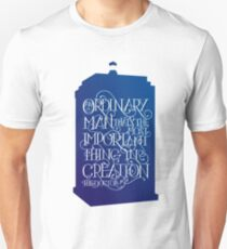 Dr. Who Ordinary Man Unisex T-Shirt