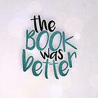 Das Buch war besser als mein Leben tbh von Troxbled