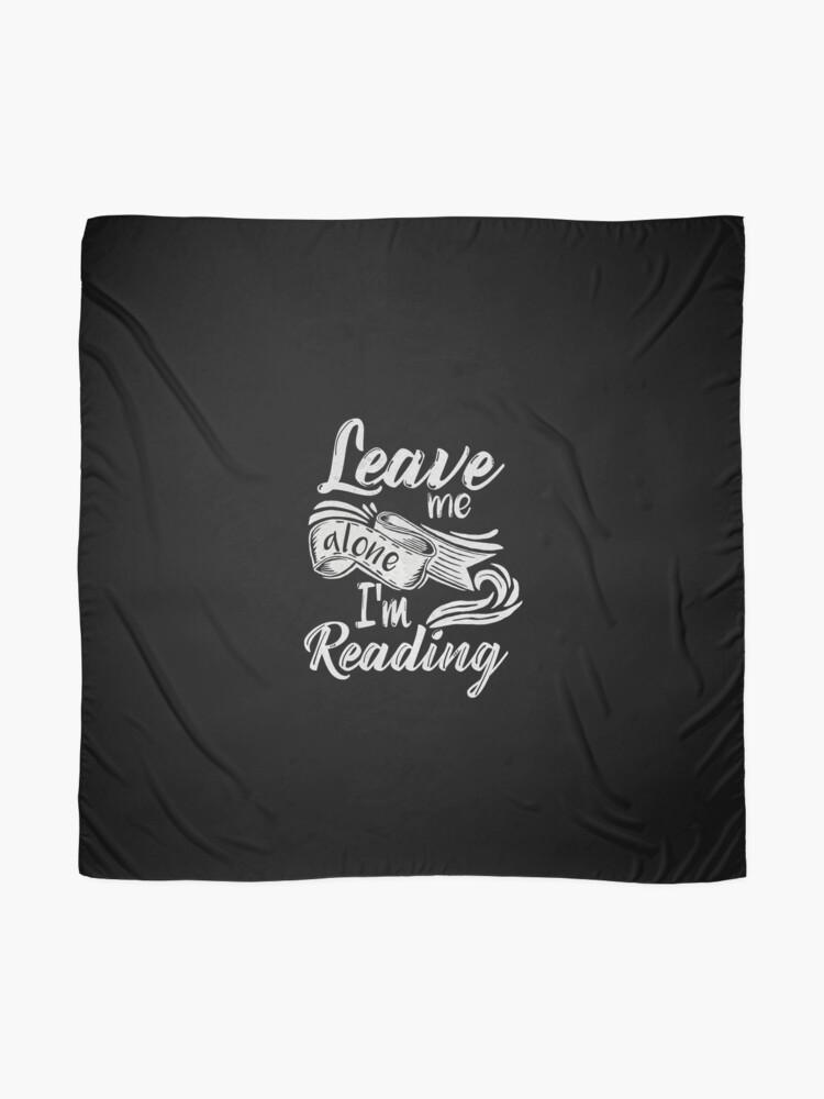 Alternative Ansicht von Lass mich in Ruhe - ich lese! Tuch
