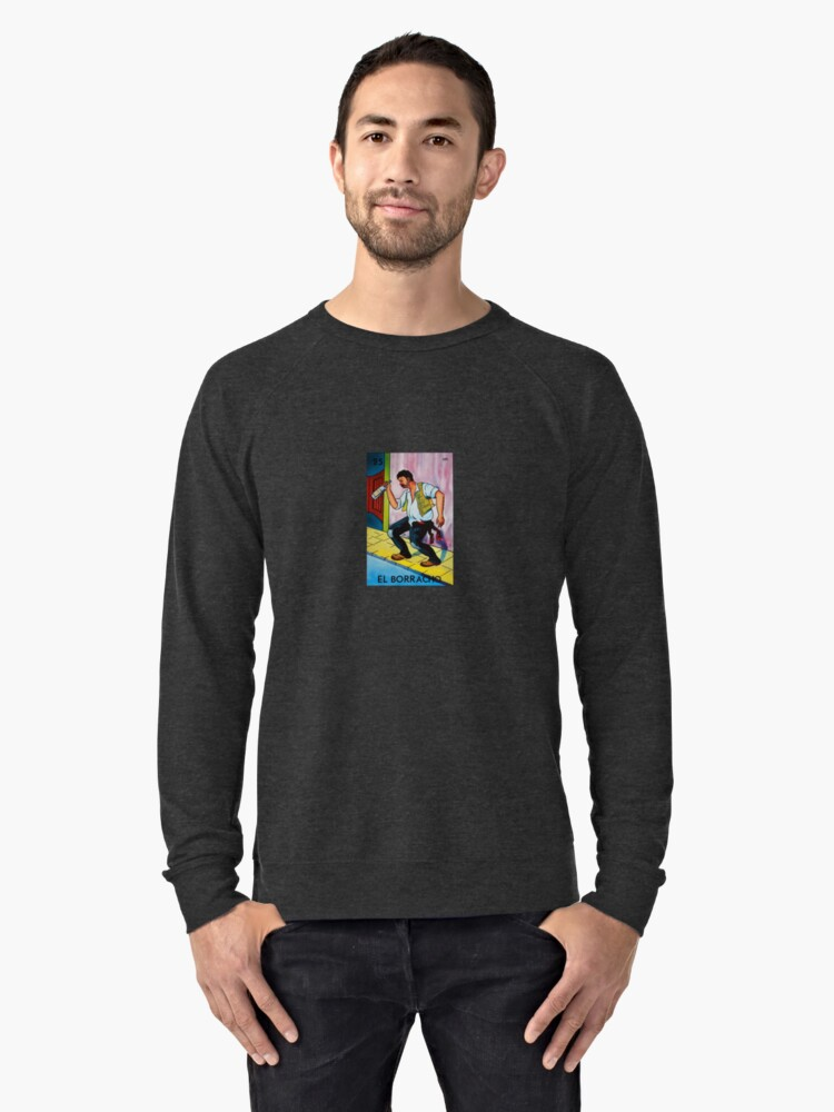 el borracho loteria lightweight sweatshirt by estudio3e redbubble